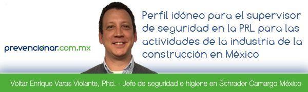 Perfil idóneo para el supervisor de seguridad de la industria de la construcción en México