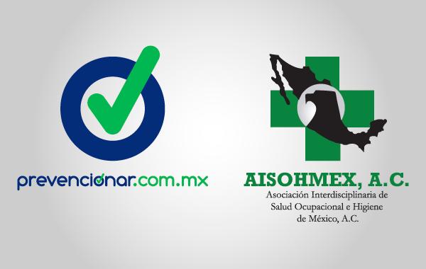 AISOHMEX, A.C. y Prevencionar México van juntos por la SSyT