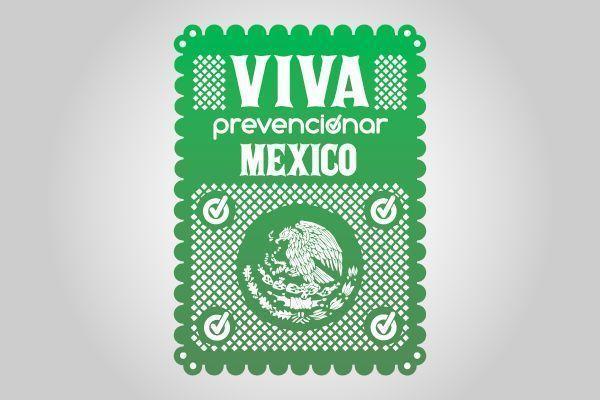 ¡Viva México, Prevencionistas! Celebra las fiestas patrias con precaución 7d2c49603b