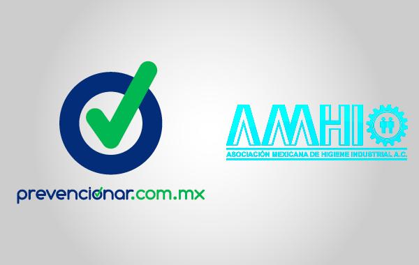 Prevencionar México y la AMHI unidos por la higiene industrial