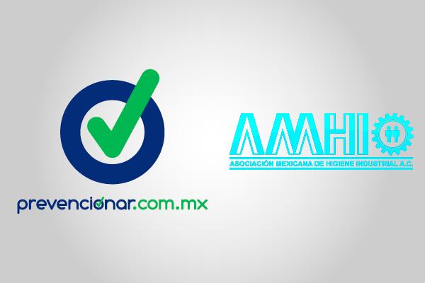 Higiene Industrial, Prevencionar México y la Asociación Mexicana de Higiene Industrial A.C.