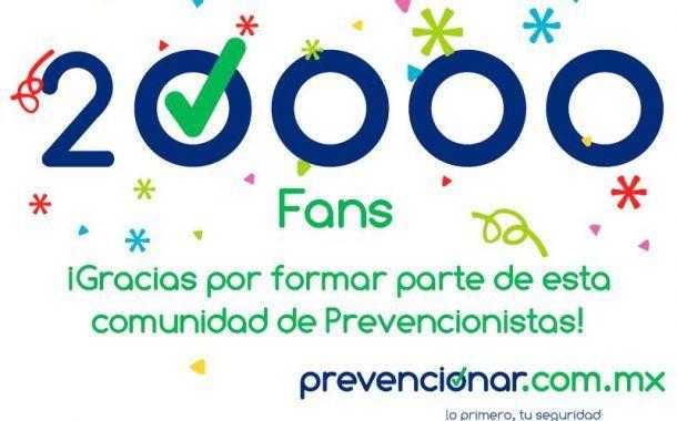 Prevencionar México supera los 20,000 fans en Facebook.