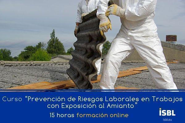 Curso En Linea: PRL en Trabajos con Exposicion al Amianto