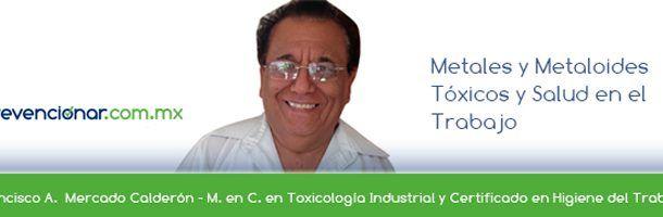 Metales y Metaloides Tóxicos y Salud en el Trabajo