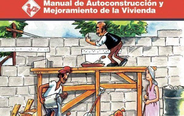 Descarga: Manual de autoconstrucción y mejoramiento de viviendas