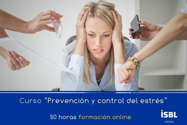 Curso OnLine: Experto Prevención y control del estrés