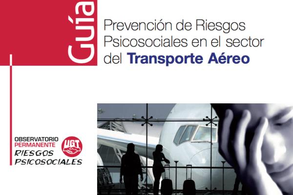 Descarga: Guía de Prevención de Riesgos Psicosociales en el sector del Transporte Aéreo