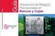 ¡Descarga! Guía de prevención de riesgos psicosociales en bancos y cajas