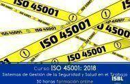 """Curso OnLine: ISO 45001: 2018 """"Sistemas de Gestión de la Seguridad y Salud en el Trabajo"""
