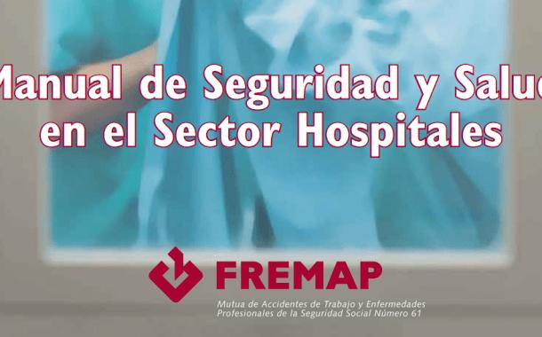 ¡Descarga! Manual de seguridad y salud en el sector hospitales