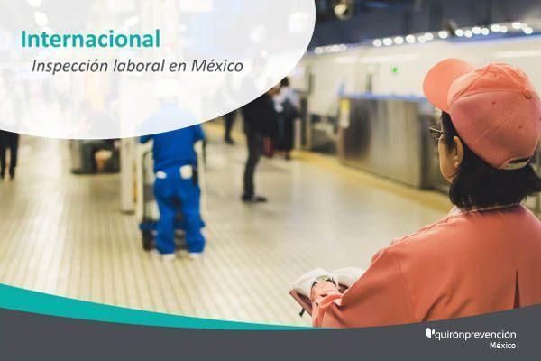 ¿Cuál es el futuro próximo de la inspección laboral en México?