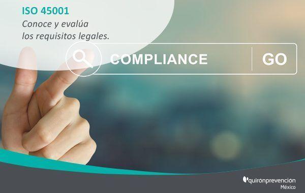 Si vas a adoptar la ISO 45001, conoce y evalúa tus requisitos legales