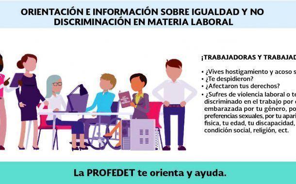 PROFEDET proporciona información sobre la no discriminación laboral con plataforma digital