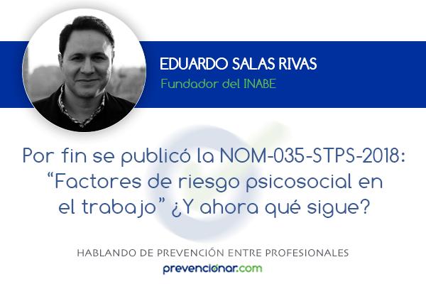 Por fin se publicó la NOM-035-STPS-2018, Factores de riesgo psicosocial en el trabajo. ¿Y ahora qué sigue?