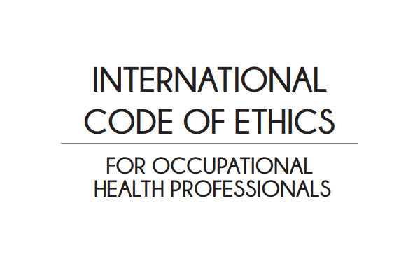 ¿Conoces el Código Internacional de Ética para los Profesionales de la Salud Ocupacional?
