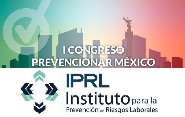 El IPRL se suma como institución educativa de apoyo para la difusión del Congreso Prevencionar México