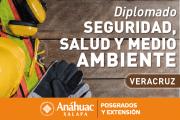 Está por comenzar el Diplomado en Seguridad Salud y Medio Ambiente de la Universidad Anáhuac Xalapa