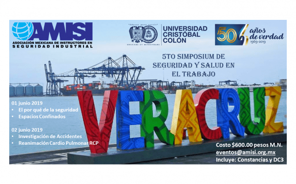 Faltan pocos días para 5to Simposium de Seguridad y Salud en el Trabajo en Veracruz