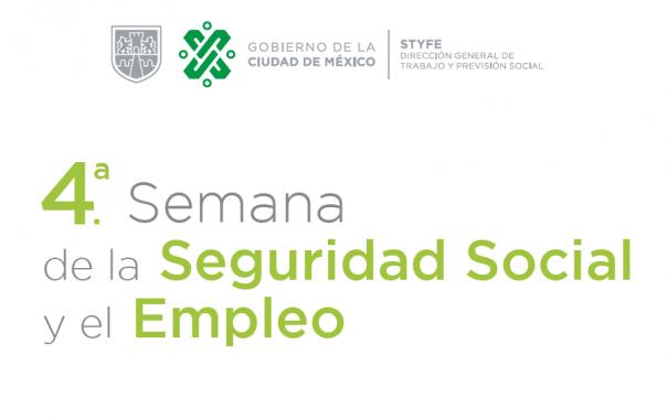 Asiste a la Cuarta Semana de la Seguridad Social y el Empleo en la Ciudad de México