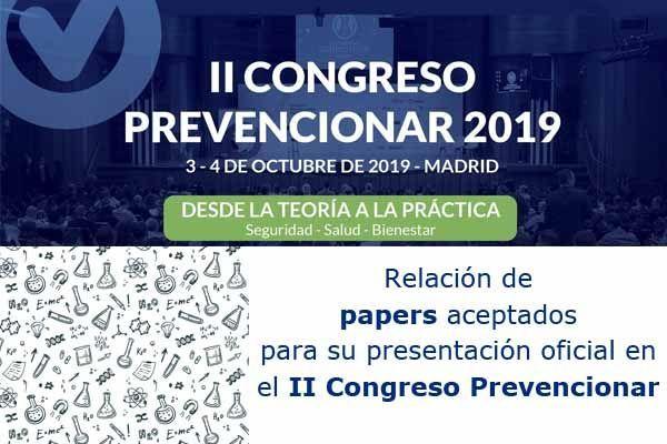 Relación de papers aceptados para su presentación oficial en el II Congreso Prevencionar