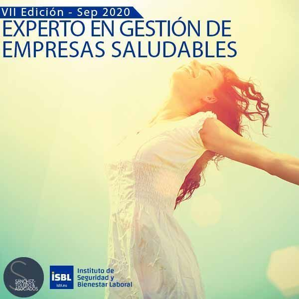 VII Edición Curso Experto en Gestión de Empresas Saludables - No te quedes sin tu plaza - Septiembre 2020