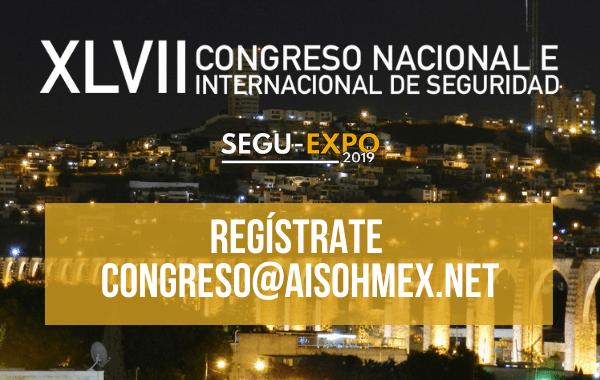 ¡Falta una semana para el XLVII Congreso Nacional e Internacional de Seguridad!