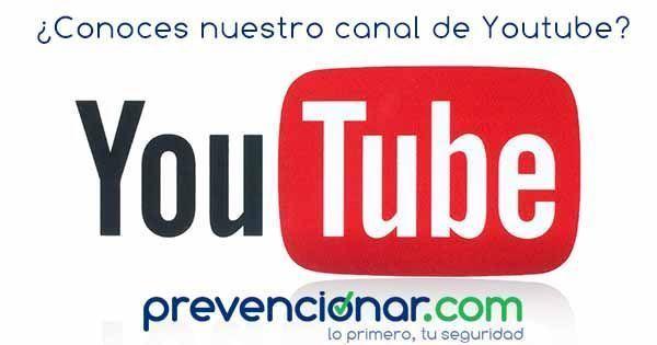 Suscríbete a nuestro canal de YouTube | Prevencionar