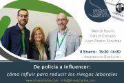 Webinar - De policía a influencer: cómo influir para reducir los riesgos laborales