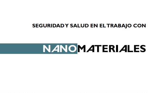 Descarga la Guía: Seguridad y Salud en el Trabajo con Nanomateriales