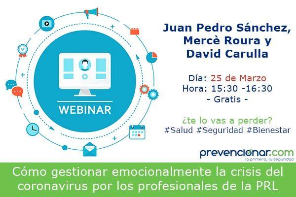 Cómo gestionar emocionalmente la crisis del #coronavirus por los profesionales de la PRL #webinar
