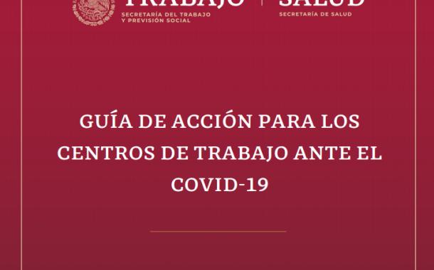ACTUALIZACIÓN Guía de acción para los centros de trabajo ante COVID-19