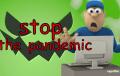 Estreno mundial: Napo en… Detener la pandemia