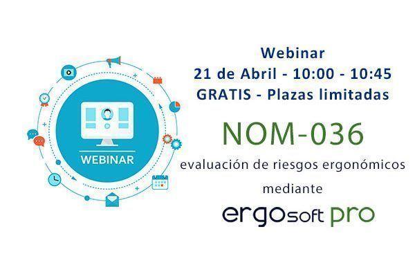 Webinar: NOM-036 evaluación de riesgos ergonómicos mediante el software Ergosoft Pro