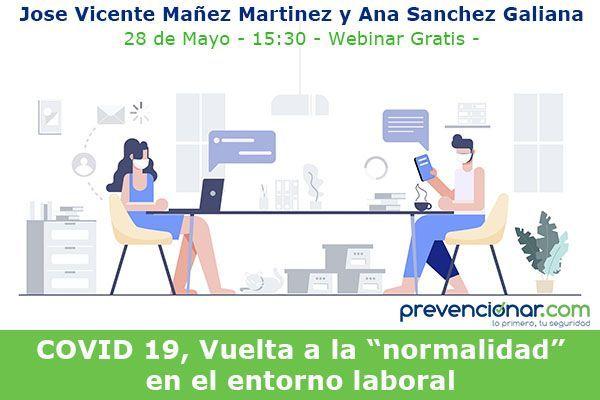 """COVID 19, Vuelta a la """"normalidad"""" en el entorno laboral #webinar"""