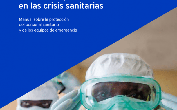 Manual sobre la protección del personal sanitario y de los equipos de emergencia