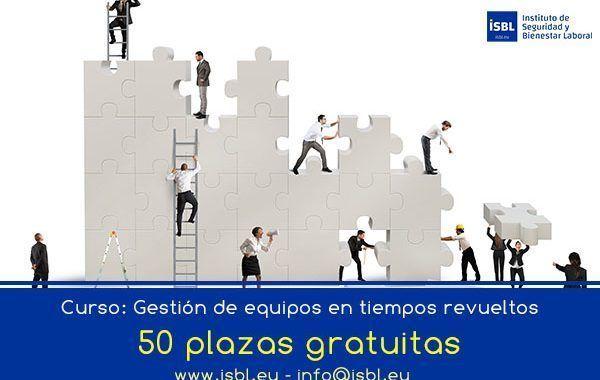 50 plazas GRATIS - Curso: «Gestión de equipos en tiempos revueltos»