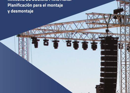 Descarga: Buenas prácticas para el montaje y desmontaje (eventos y espectáculos)