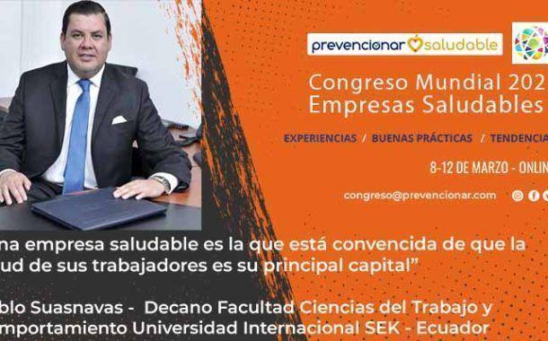 Congreso Mundial Empresa Saludable – Entrevista a: Pablo Suasnavas