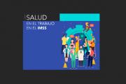 Curso CLIMSS: Salud en el trabajo en el IMSS
