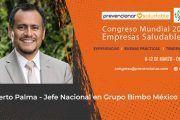 Roberto Palma Galindo participará en el Congreso Mundial de Empresas Saludables