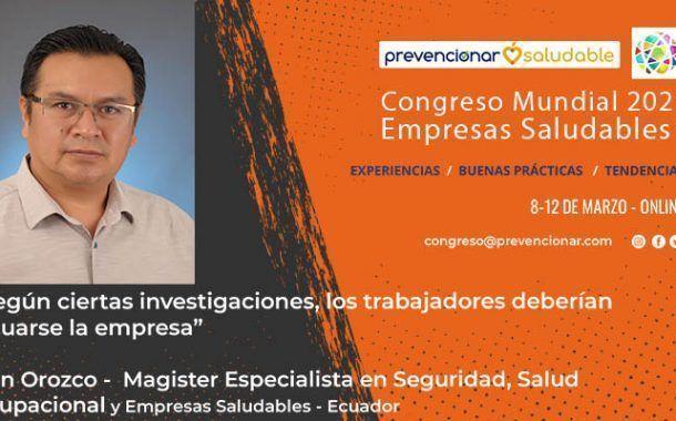 Congreso Mundial Empresa Saludable – Entrevista a: Iván Orozco