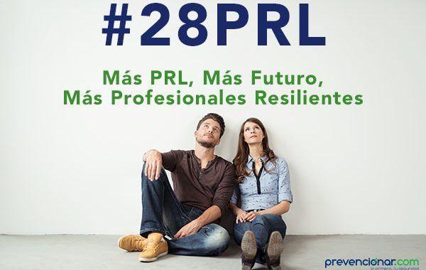 28Webinars: Más PRL, Más Futuro, Más Profesionales Resilientes #28PRL - Imparte tu propio webinar