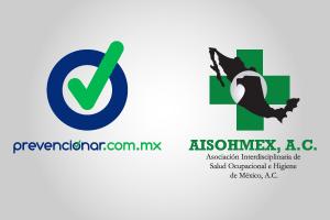 Acuerdo entre AISOHMEX y PREVENCIONAR MÉXICO