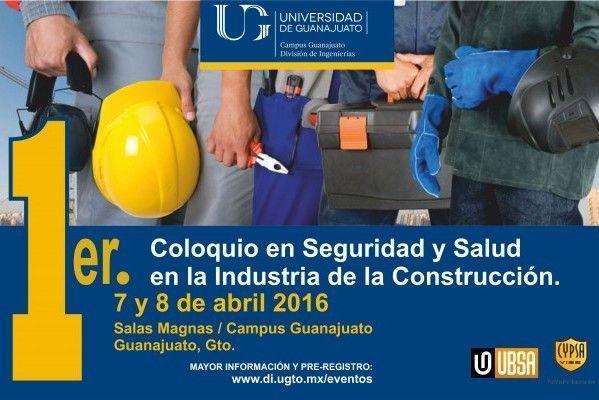 1er Coloquio en Seguridad y Salud en la Industria de la Construcción