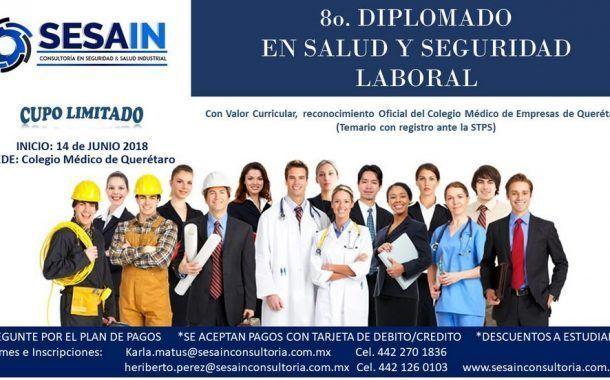 ¡Asiste al 8° Diplomado en salud y seguridad laboral SESAIN!
