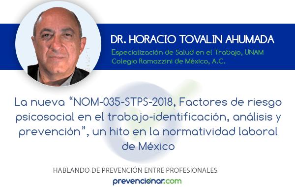 """La nueva NOM-035-STPS-2018, """"Factores de riesgo psicosocial en el trabajo -Identificación, análisis y prevención"""", un hito en la normatividad laboral de México"""