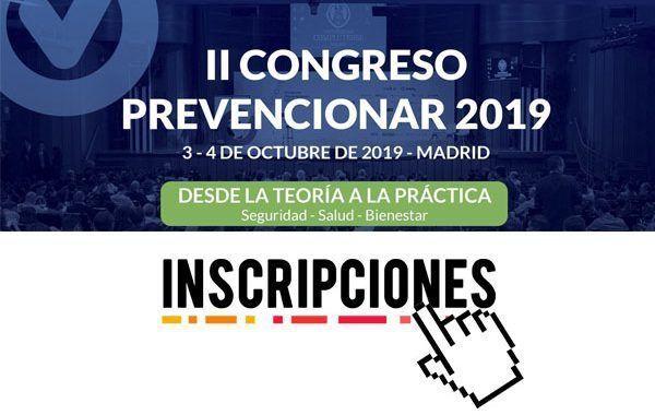 II Congreso Prevencionar España 2019 ¿aún no has realizado tu inscripción? #Octubre2019