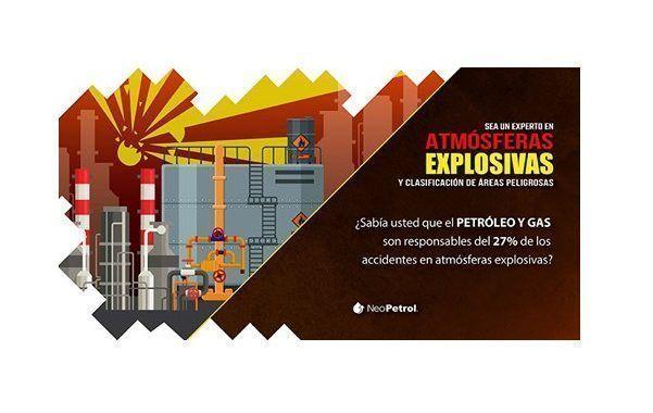 Tenemos PRECIO ESPECIAL para curso sobre  Seguridad en Atmósferas Explosivas de NeoPetrol.