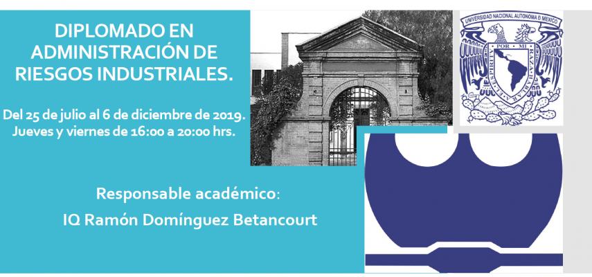 La UNAM te invita a su Diplomado de Administración en Riesgos Industriales
