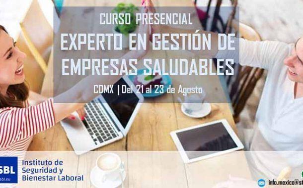 Curso Experto Presencial en México de Gestión de Empresas Saludables 2019